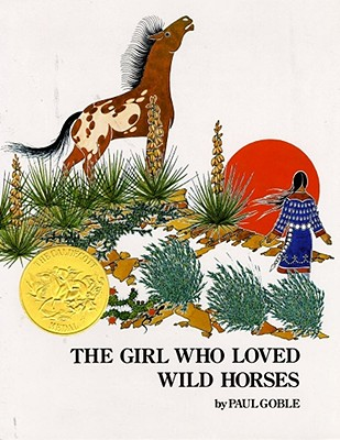 Girl Who Loved Wild Horses By Goble, Paul