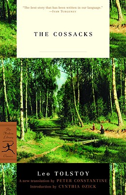 The Cossacks By Tolstoy, Leo/ Constantine, Peter (TRN)/ Ozick, Cynthia (INT)
